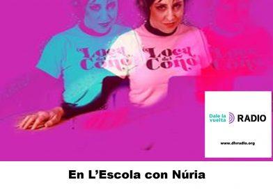 En L'Escola con Núria #EnLEscolaConNúriaDLVradio10