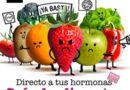 'Directo a tus hormonas' destapa los plaguicidas que hay los alimentos
