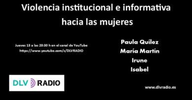 """20:30 h en directo """"Violencia institucional e informativa hacia las mujeres"""""""