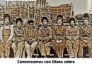 Conversamos con Diana sobre Mujeres transformadoras